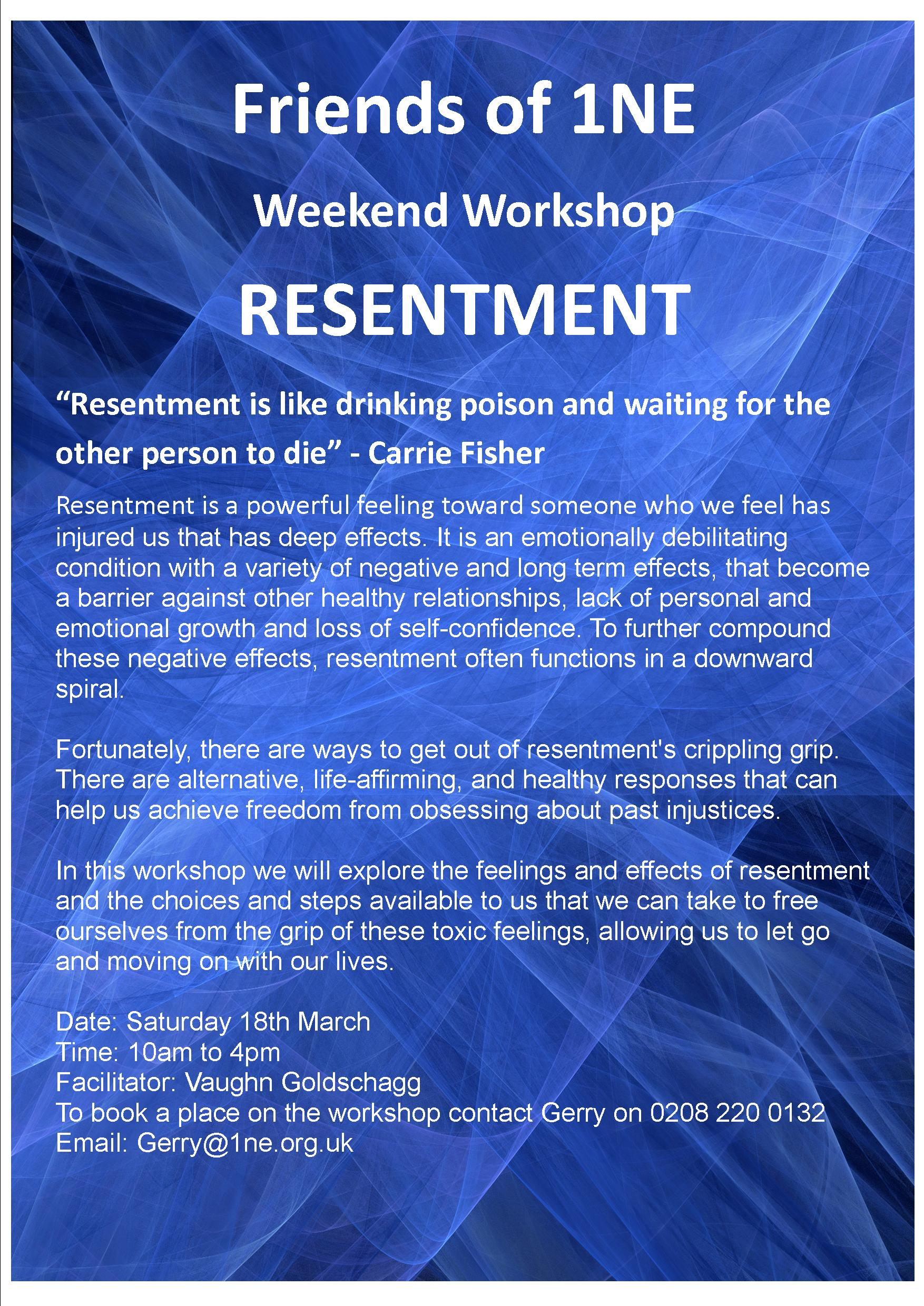 Resentment Workshop Sat 18th March